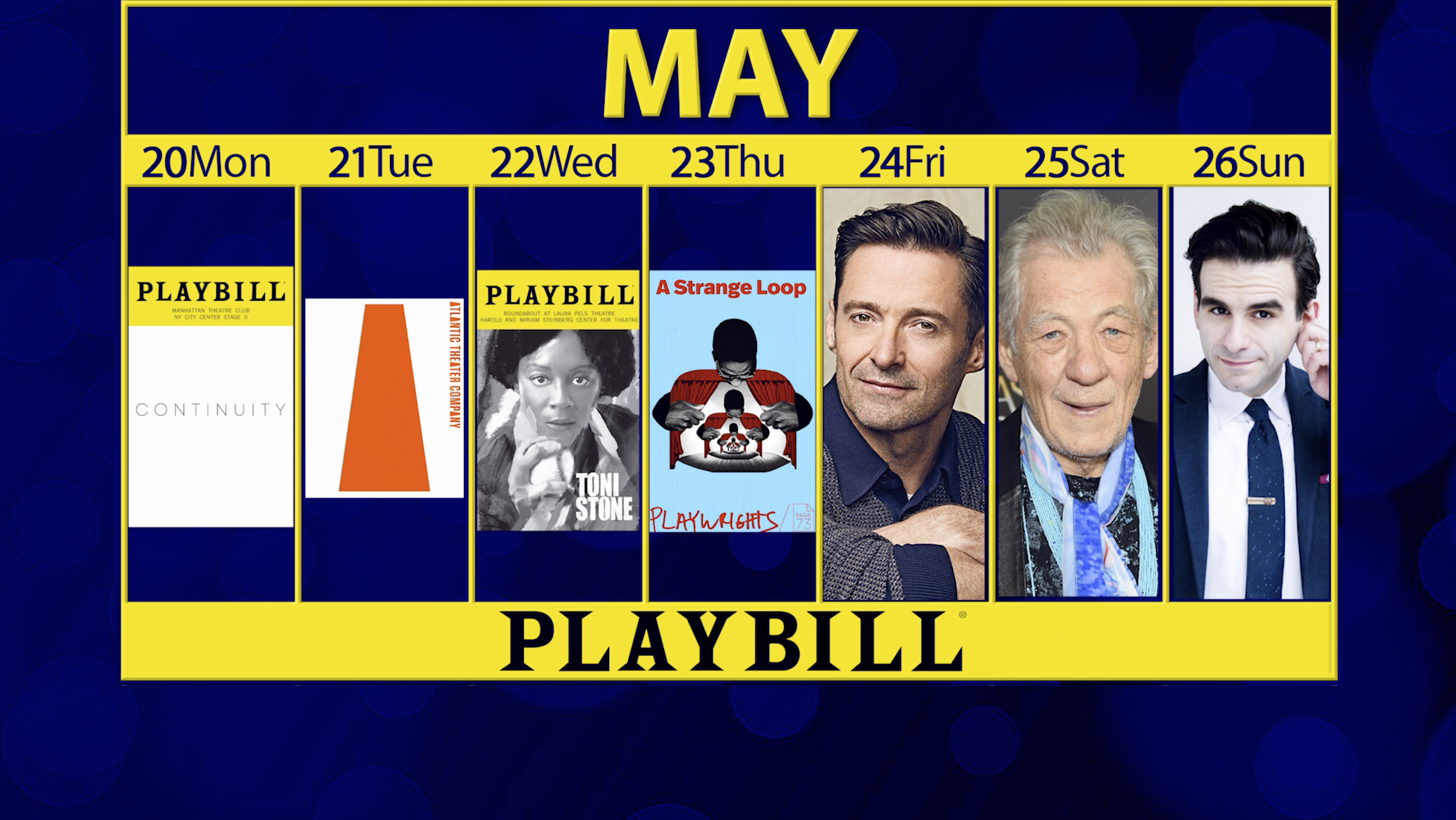 Playbill Calendar: Your Guide to Broadway, Off-Broadway and More May 20-26
