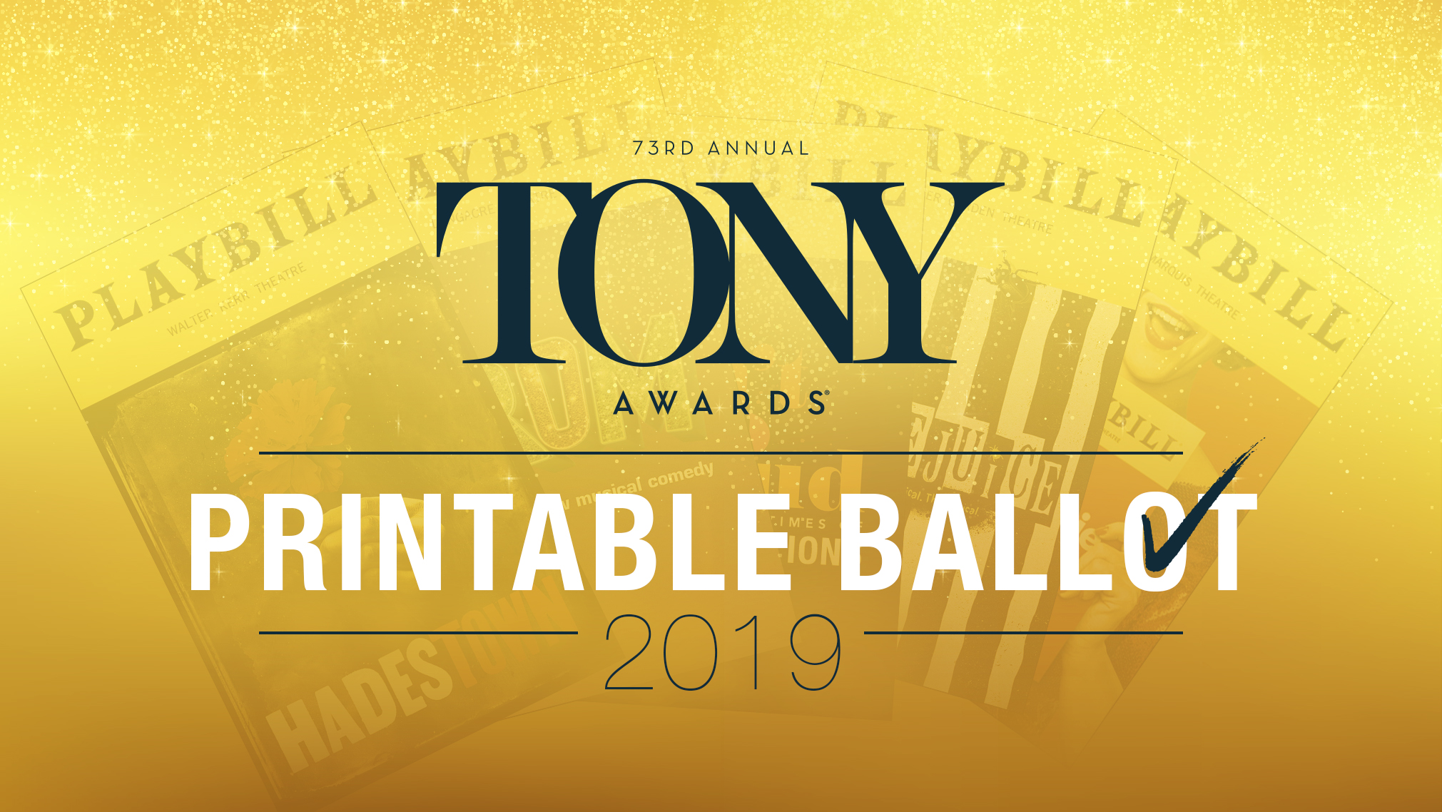 Print Your Official Playbill Ballot for the 2019 Tony Awards